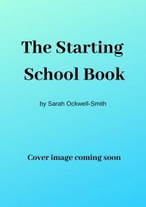 The Starting School Book